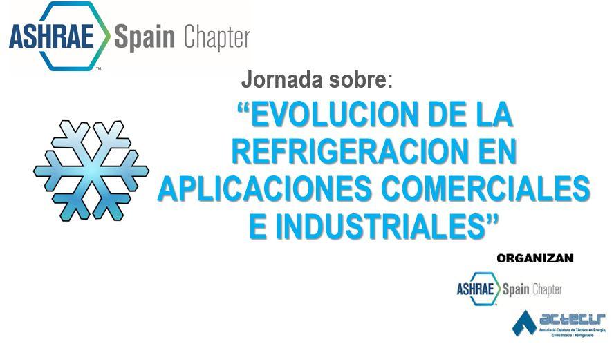 EVOLUCION DE LA REFRIGERACION EN APLICACIONES COMERCIALES E INDUSTRIALES