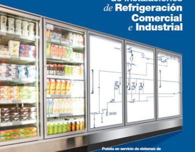 Guía para la Puesta en Servicio de Instalaciones de Refrigeración Comercial e Industrial
